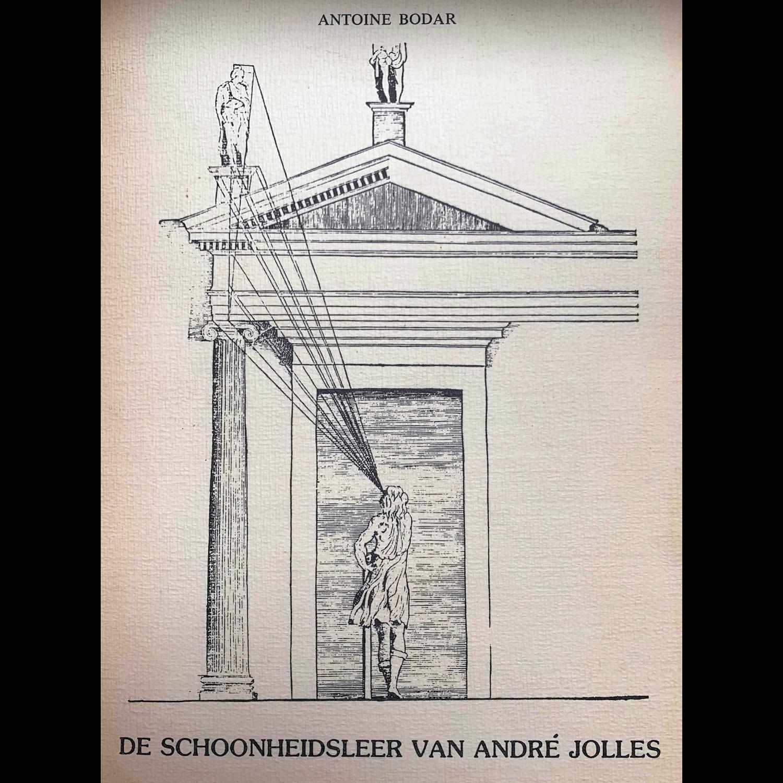 Antoine Bodar - DE SCHOONHEIDSLEER VAN ANDRÉ JOLLES