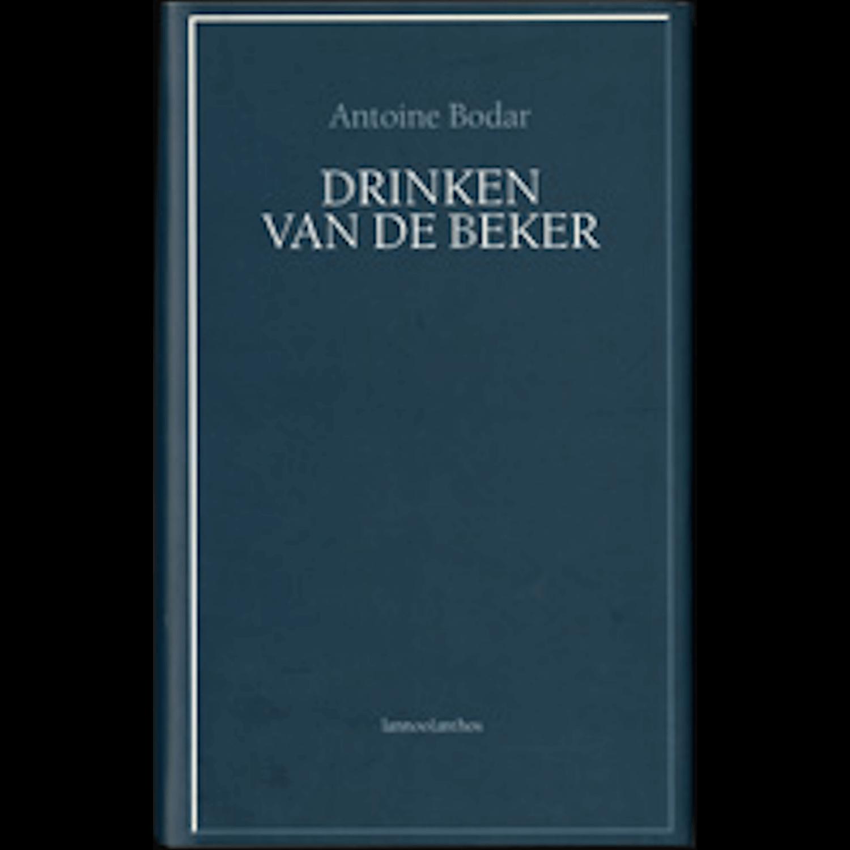 Antoine Bodar - DRINKEN VAN DE BEKER