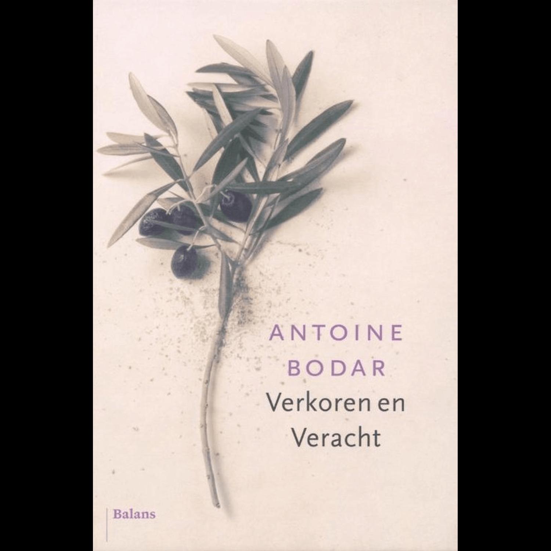 Antoine Bodar - VERKOREN EN VERACHTv