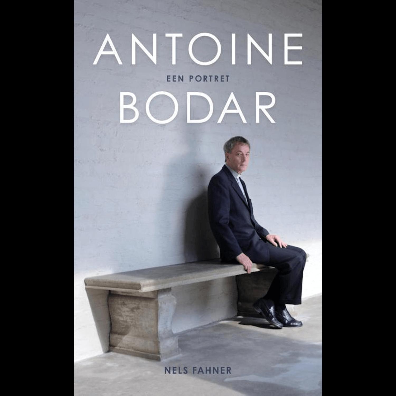 Antoine Bodar - ANTOINE BODAR - EEN PORTRET